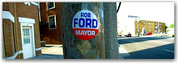 rob ford, campaign, sticker, ligh pole, mayoralty race, candidate, toronto, city, life